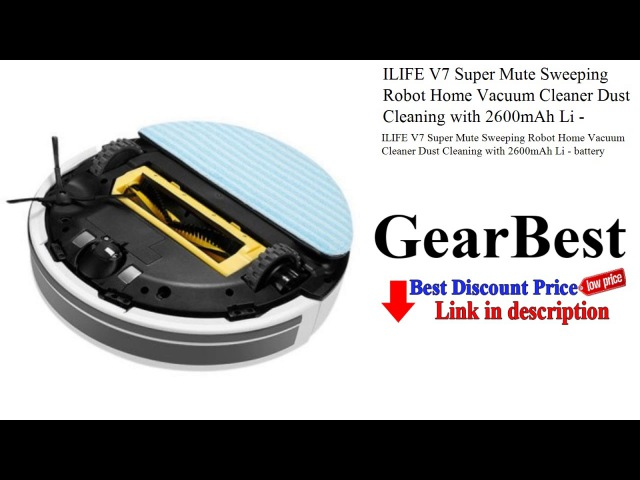 ILIFE V7 Super Mute Sweeping Robot Home Vacuum Cleaner Dust Cleaning with 2600mAh Li - battery |...