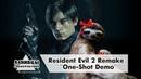 Resident Evil 2 'One-Shot Demo' - от Ленивца