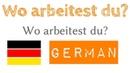 Wo arbeitest du - 1 Frage - 50 Antworten - Deutsch lernen - A1 FA3