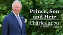 Prince, Son and Heir: Charles at 70 - Documentary [HD]