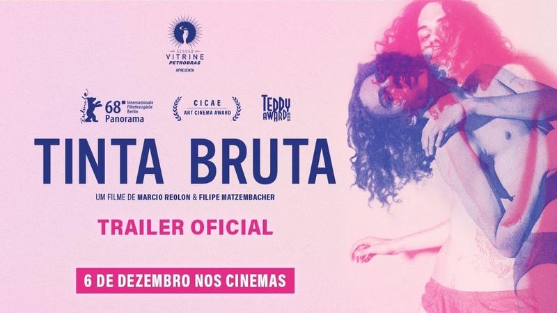 Tinta Bruta (2018)