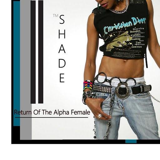Shade альбом Return of the Alpha Female