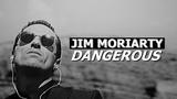 JIM MORIARTY dangerous +4x03