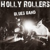 Holly Rollers Blues Band