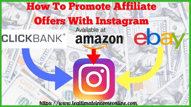 How To Promote Affiliate Offers With Instagram - How To Do Affiliate Marketing On Instagram in 2019