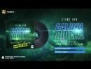 Stard Ova feat. Dante Thomas  Joe Blind - Galaxy Riders (Redtzer Remix Edit)
