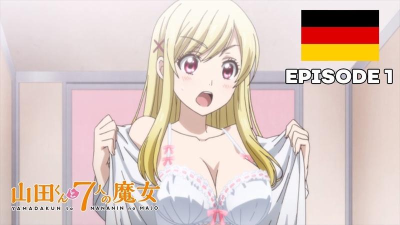 Аниме на немецком, особенно пошлое, это угар! - Yamada-kun and the Seven Witches - Folge 1 (Deutsch)