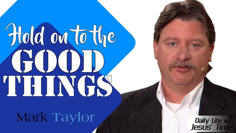 Mark Taylor Prophecy August 13 2018 Hold on to the Good Things Mark Taylor Update