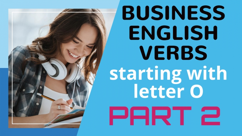 Business English verbs starting with letter O. Part 2
