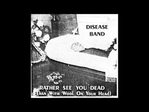 Legionaires Band Disease- Rather See You Dead (Than With Wool On Your Head) BW Downtown