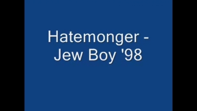 Hatemonger - Jew Boy