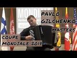 PAVLO GILCHENKO (UKRAINE) COUPE MONDIALE 2018 MASTERS