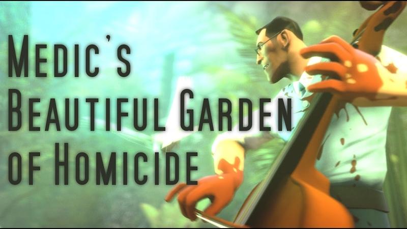 [SFM] Medics Beautiful Garden of Homicide