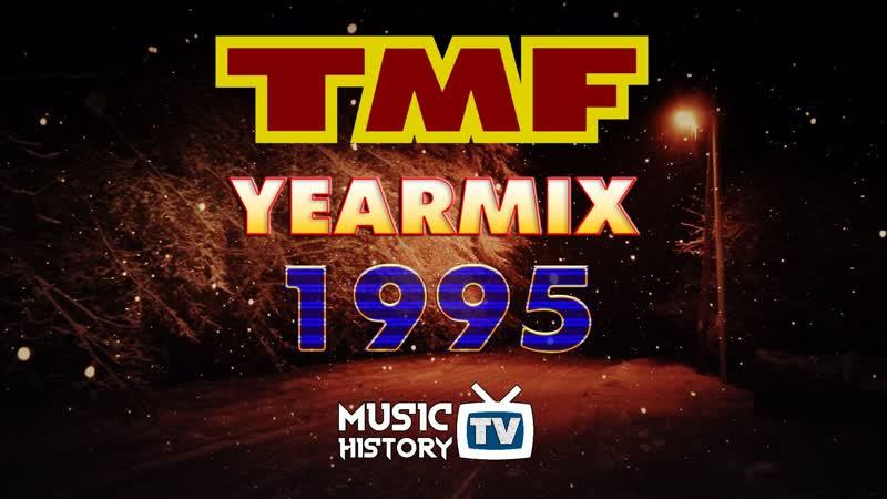 TMF - YearMix 1995 - Music History TV