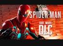 Дмитрий Бэйл Прохождение Spider-Man PS4_ Turf Wars DLC [2018] — Часть 2_ СЛЕЖКА С БРАТИШКОЙ-П