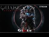 🔴 Первый стрим 🔴 18+ Quake Champions