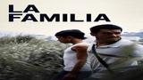 Семья La familia (2017) - Драма