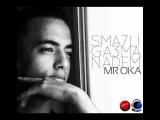 Mr Oka - Sma7Li Ga3ma Nadem
