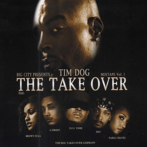 Tim Dog альбом The Take Over