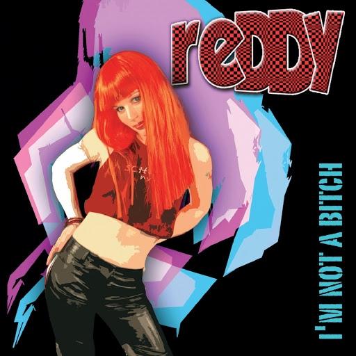 Reddy альбом I'm Not a Bitch