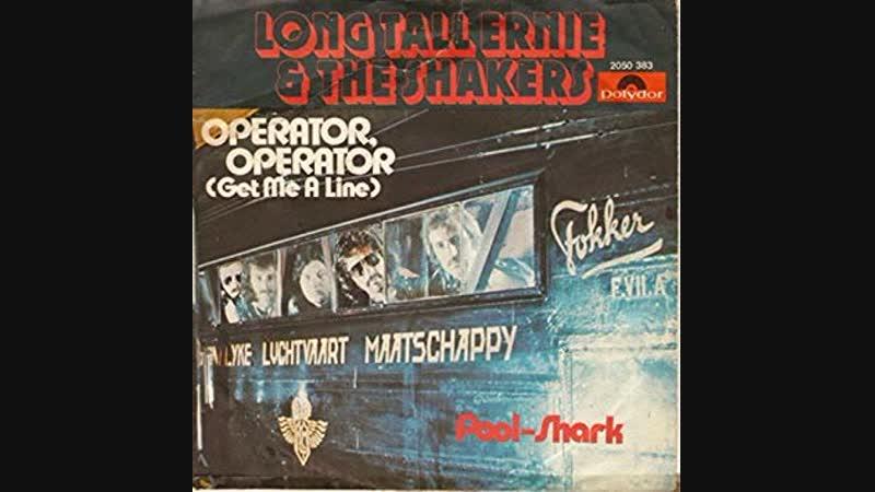 Long Tall Ernie The Shakers - Operator, Operator (1976)