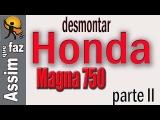 Desmontar Moto Honda Magna 750 parte 2