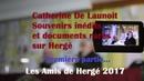 Catherine De Launoit, souvenirs inédits et documents rares sur Hergé - partie 1 - ADH 2017