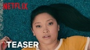 To All The Boys I've Loved Before   Teaser Trailer [HD]   Netflix