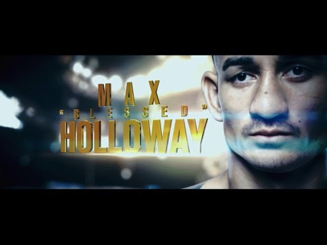Max Holloway • BLESSED (Highlightsᴴᴰ)