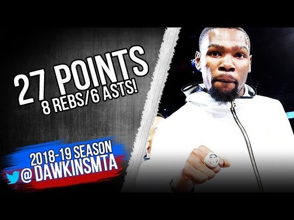 Kevin Durant Full Highlights 2018.10.16 Warriors vs Thunder - 27 Pts, 8 Rebs, 6 Asts! | FreeDawkins
