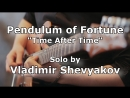 Pendulum Of Fortune - Time After Time Guitar Solo