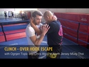 Clinch – Over Hook Escape with Ognjen Topic