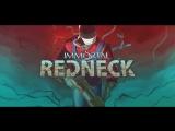 [Стрим] Immortal Redneck