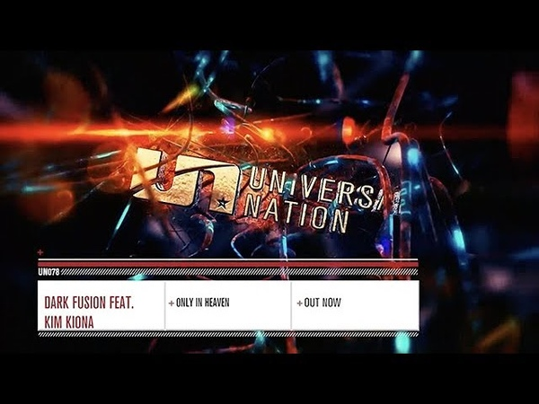 Dark Fusion featuring Kim Kiona - Only In Heaven