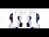Dj Anisimov feat Jenna Summer - Find me