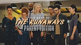 THE BEST OF Marvel's Runaways PARENT EDITION!