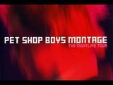 Pet Shop Boys - Montage (The Nightlife Tour)