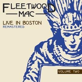 Fleetwood Mac альбом Live in Boston, Vol. 2