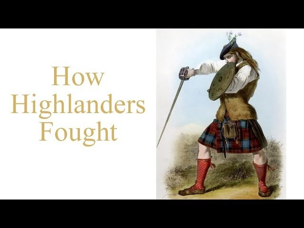 Broadsword and targe - how Highlanders fought