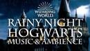 Harry Potter Music Ambience | Rainy Night at Hogwarts