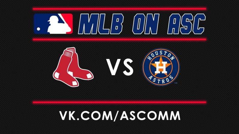 MLB   Red Sox VS Astros