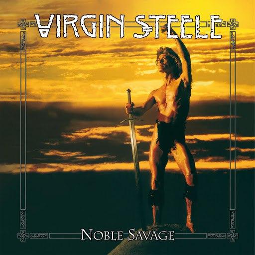 Virgin Steele альбом Noble Savage