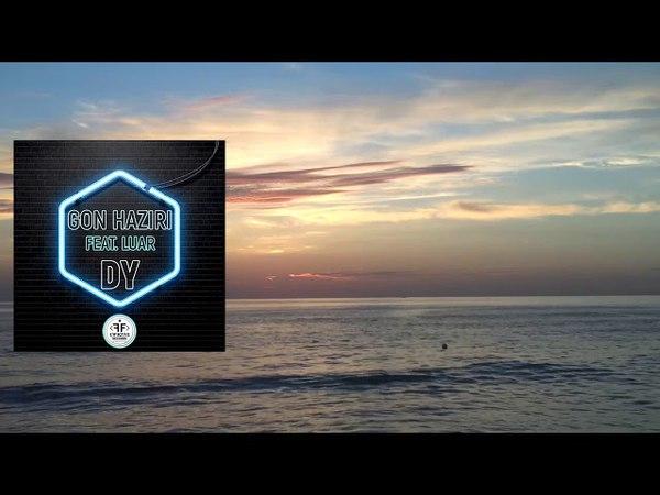 Gon Haziri feat. Luar - Dy (Lyric Video)