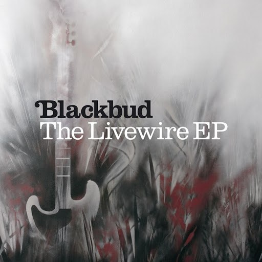 BlackBud альбом The Livewire EP