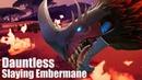 Dauntless Open Beta - Slaying Embermane