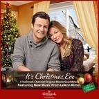 LeAnn Rimes альбом It's Christmas, Eve (Original Motion Picture Soundtrack)