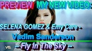 [Preview] Selena Gomez & Emy Care - Fly In The Sky