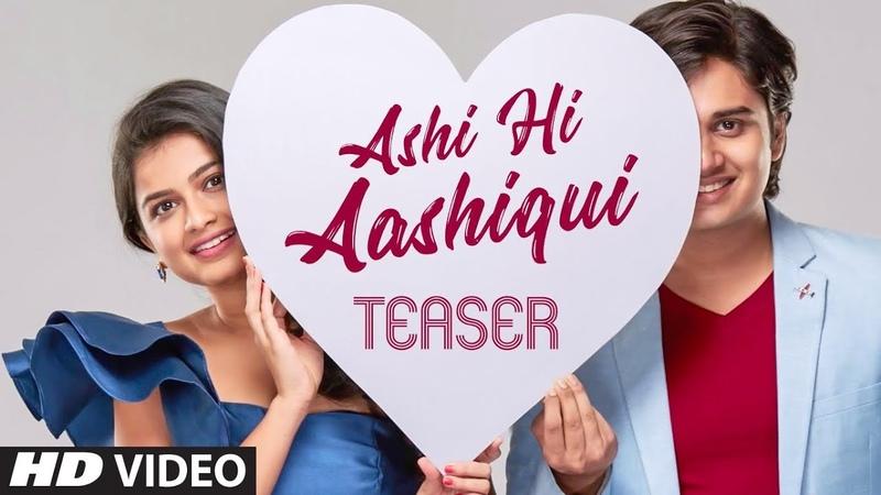 Movie Teaser ASHI HI AASHIQUI | Abhinay Berde Hemal Ingle | Sachin Pilgaonkar