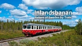 Inlandsbanan Most Scenic Views