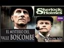 Sherlock Holmes. El Misterio Del Valle Boscombe